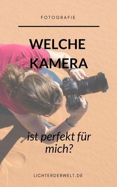 Kaufberatung: Welche Kamera ist die rirchtige? Wir zeigen dir, worauf du achten musst! #kamera #fotografie #kamerakauf