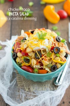 Chicken Taco Pasta Salad with Catalina Dressing- I would probably use honey mustard or ranch instead of catalina dressing.