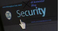 Salah satu resiko mempunyai blog yang ramai pengunjung adalah banyaknya komentar SPAM yang memakai link aktif,ikuti cara berikut untuk menghilangkannya