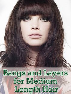Bangs and Layers for Medium Length Hair