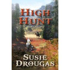 High Hunt (Dusty Rose Book 3)