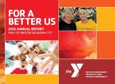 YMCA of Greater Oklahoma City 2016 Annual Report Oklahoma City, News