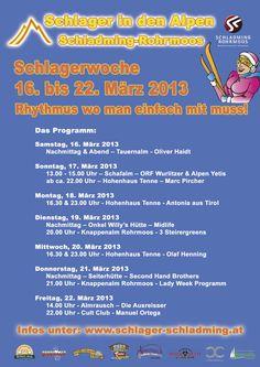 """Von 16. bis 22. März 2013 gibt's in Schladming & Rohrmoos die Schlagerwoche mit zahlreichen Stars der Schlagerszene! Sei mit dabei bei """"Schlager in den Alpen""""!  Mehr Info: www.schlager-schladming.at"""