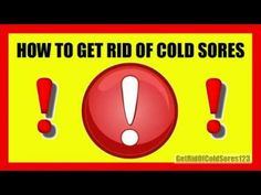 Definitely check this out if you would like to get rid of cold sores.