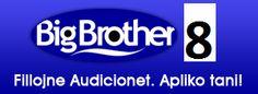 Aplikoni Ne Big Brother Albania 8