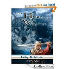Das Herz der Wölfin *** Historischer Liebesroman aus dem Zeitalter der wilden Wikinger