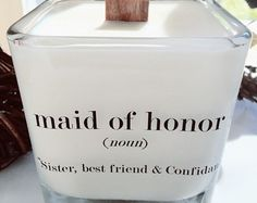 NEW Maid of Honor Soy Candle ~ Bridesmaid Gifts~ Maid of Honor Gifts~Bridesmaid Gifts~ Personalized Wedding Favor~Bridal Party~Fall Weddings