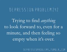 Depression Problem #242... I can relate way too much