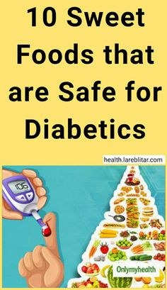 Sweet food that are safe for diabetics Many people think that food for diabetics is not good, because of the low sugar content. Eitss are wrong, many delicious foods are safe for diabetics, provided you are good at processing them. Diabetes Tipo 1, Beat Diabetes, Gestational Diabetes, Diabetes Mellitus, Diabetes Books, Prevent Diabetes, Recipes, Sweets