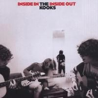 The Kooks: Inside In Inside Out..........I might be the only person who still loves them.