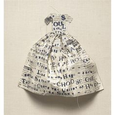 Lesley Dill--Small poem dress... make one from daddy's WWII letters to mama.  Love that this was made using an old letter...ideas spinning...