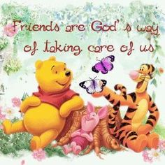 Friends Are God's Way Of Taking Care Of Us quotes quote friend winnie the pooh friendship quotes friend quotes Tigger And Pooh, Cute Winnie The Pooh, Winne The Pooh, Winnie The Pooh Quotes, Pooh Bear, Eeyore Quotes, Winnie The Pooh Pictures, Disney Quotes, Cute Quotes