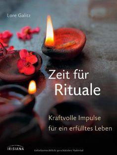 Zeit für Rituale: Kraftvolle Impulse für ein erfülltes Leben von Lore Galitz http://www.amazon.de/gp/product/342415198X?ie=UTF8&camp=1638&creativeASIN=342415198X&linkCode=xm2&tag=apn1-21
