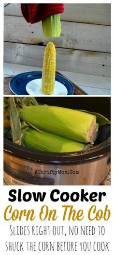 Corn On The Cob slow cooker crock pot recipe! No need to shuck the corn. You can cook it in the crock pot with the husk still on. This is a must try summer BBQ recipe. Talk about saving time and makin (Summer Crockpot Recipes) Crock Pot Corn, Crock Pot Slow Cooker, Crock Pot Cooking, Slow Cooker Recipes, Crockpot Recipes, Cooking Recipes, Crock Pots, Crockpot Veggies, Crock Pot Vegetables