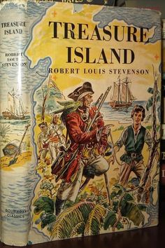".:. Treasure Island. Robert Louis Stevenson. Garden City, NY: Doubleday Classics, Junior Deluxe Editions, 1954. Original dust jacket.""Fifteen men on the Dead Man's Chest Yo-ho-ho, and a bottle of rum! Drink and the devil had done for the rest Yo-ho-ho, and a bottle of rum!"" ― Robert Louis Stevenson, Treasure Island"