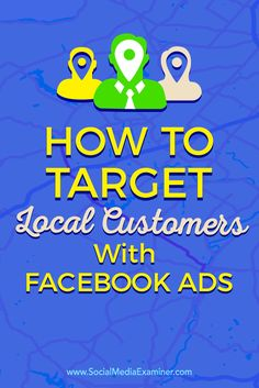 Do you want to connect with local customers on Facebook?  Facebook ads offer a quick, easy, cost-effective way to reach consumers in your local area.  In this article, you'll discover how to get your business in front of local customers using Facebook ads. Via @smexaminer.