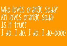 The only reason I like Orange Soda
