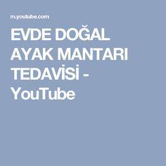 EVDE DOĞAL AYAK MANTARI TEDAVİSİ - YouTube
