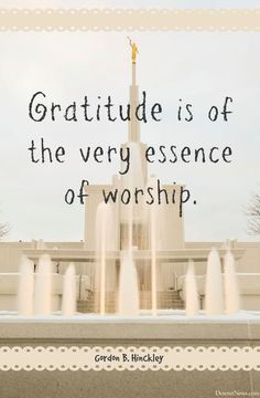 President Gordon B. Hinckley | 25 quotes from LDS leaders on #gratitude #lds #quotes #Thanksgiving