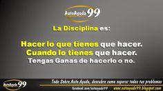 AutoAyuda 99, Todo sobre autoayuda: La disciplina es la clave del éxito