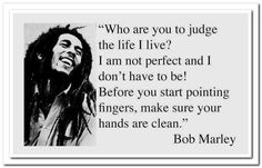 One of my favorite Bob Marley quotes!