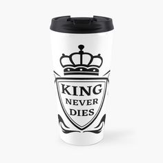King Never Dies ! - Get yourself a funny custom desing from RIVEofficial Redbubble shop : )) .... tags: #king  #kingneverdies  #royalty #power #coatofarms # funny #humour #giftideas #crown #powerful #kingdom #findyourthing #shirtsonline #trends #riveofficial #favouriteshirts #art #style #design #nature #shopping #insidecollection #redbubble #digitalart #design #fashion #phonecases #access #customproducts #onlineshopping #accessories #shoponline #onlinestore #shoppingonline Funny Humour, Pin Pin, Coat Of Arms, Never, Travel Mug, Custom Design, Royalty, Crown, King