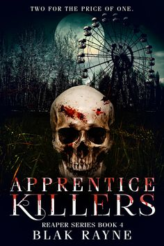 New Release! Apprentice Killers 4th book in the Reaper series is available on Smashwords and Amazon! http://www.blakrayneblog.com/2017/06/new-release-apprentice-killers.html