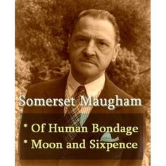 Two full novels collected in one edition formatted for the Kindle. WILLIAM SOMERSET MAUGHAM [1874-1965] was a British writer of novels, p...