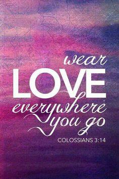 . Wear love.
