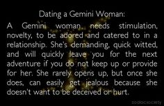 Gemini- true story. My bf needs to see this some how haha