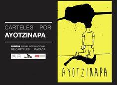 Del 8 al 25 de septiembre se estará presentando la exposición Carteles por Ayotzinapa, en la Universidad Iberoamericana en la Ciudad de México.
