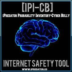 Internet Safety Inventory-Cyber Bully  [IPI-CB] | Internet Safety Tool