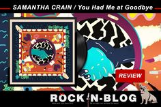#ROCKnBLOG - Review: SAMANTHA CRAIN / You Had Me at Goodbye [LP] http://nixschwimmer.blogspot.com/2017/03/samantha-crain-you-had-me-at-goodbye.html