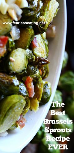 The Best Brussels Sprouts Recipe EVER | www.fearlesseating.net