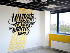 29 Ideas Wall Murals Typography Behance For 2019 Office Mural, Office Wall Art, Office Walls, Office Wall Graphics, Typography Served, Typography Poster, Mural Wall Art, Creative Walls, Lettering Design