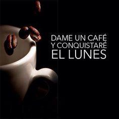 Listos para conquistar el lunes!!!  #Lunes #Cafe