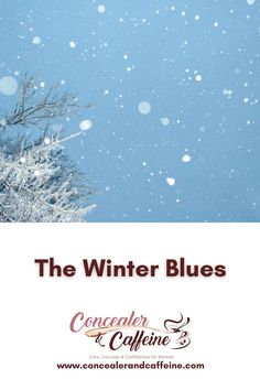 Do you have the winter blues? I do. Heres how we should get over them...