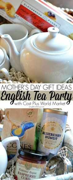Mother's Day Gift Ideas - English Tea Party Gift Basket
