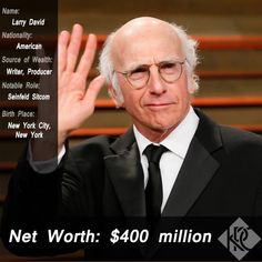 Celebrity Net Worth: To think that the greatest sitcom of all time almost never happened. Thank you Larry David!