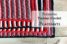 Patriotic Tunisian Crochet Placemats Labeled