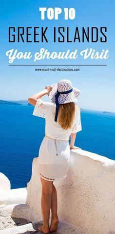 TOP 10 Amazing Greek Islands You Should Visit #Greece