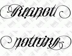Regret Nothing ambigram tattoo design