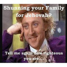 Jehovahs Witnesses actually do this if/when the organization tells them to- even to their own children.