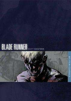 Blade Runner (BFI Film Classics) by Scott Bukatman