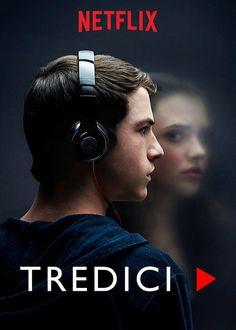 """Guarda """"Tredici"""" su Netflix"""