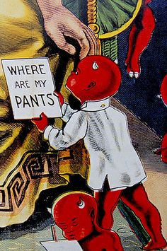 Where are my pants devil