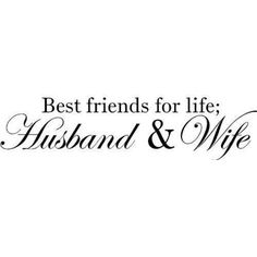 My husband is my best friend