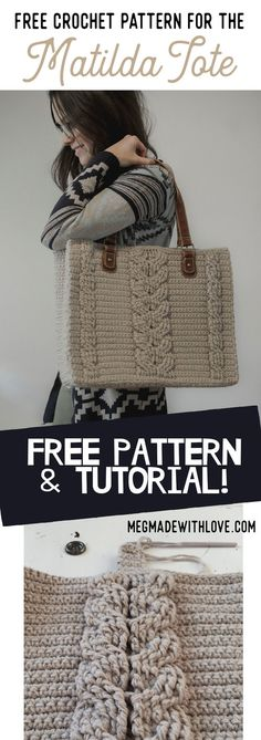 Free Crochet Pattern for the Matilda Tote - Cable Bag - Megmade with Love