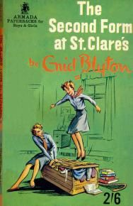 The Second Form at St Clare's by Enid Blyton Best Books To Read, Good Books, My Books, The Secret Seven, Enid Blyton Books, St Clare's, Who Book, Classic Series, Vintage Books