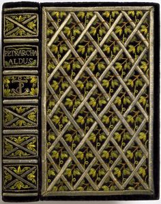 Rylands Collection Embroidered binding Sonetti e Trionfi Creator: Petrarca, Francesco, 1304-1374 Manuzio, Aldo Date Created: 1501 Publication Details: Venice: Aldus Manutius Source: Couleurs